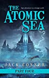 The Atomic Sea: Part Four: The Twilight City