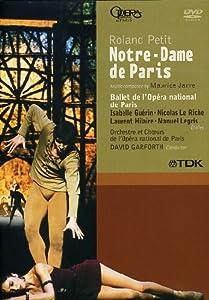 Roland Petit - Notre Dame De Paris (Opéra National de Paris, 1996) (NTSC)