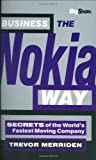img - for Business the Nokia Way: Secrets of the World's Fastest Moving Company book / textbook / text book
