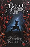 El temor de un hombre sabio / The Wise Man's Fear: Cronica del asesino de Reyes: Segundo dia / The Kingkiller Chronicles: Day Two (Cronica Del Asesino ... the Kingkiller Chronicles) (Spanish Edition) (8401339634) by Rothfuss, Patrick