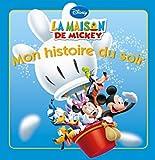 echange, troc Walt Disney - La Maison de Mickey, vole ballon vole, Mon histoire du soir