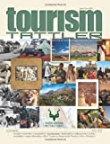 img - for Tourism Tattler April 2013 (Volume 4) book / textbook / text book