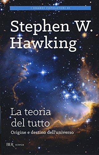La teoria del tutto Origine e destino dell'universo PDF
