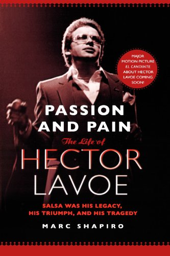 Passion and Pain: The Life of Hector Lavoe (Hector Lavoe The Singer compare prices)