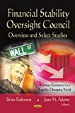 Financial Stability Oversight Council: Overview and Select Studies (Business Economics in a Rapidly-Changing World)