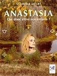 ANASTASIA T.06 : QUI DONC �L�VE NOS E...