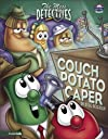 The couch potato caper