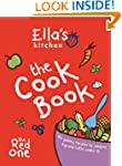 Ella's Kitchen: The Cookbook: The Red...