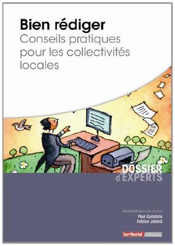 Bien rédiger : conseils pratiques pour les collectivités locales