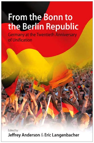 From the Bonn to the Berlin Republic: Germany at the Twentieth Anniversary of Unification