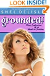 Grounded!: More Confessions of an Ang...