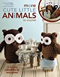 More Cute Little Animals to Crochet (English Edition)