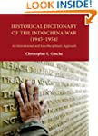Historical Dictionary of the Indochin...