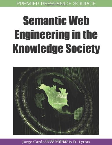 Semantic Web Engineering in the Knowledge Society (Premier Reference Source)