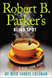 Robert B. Parkers Blind Spot (A Jesse Stone Novel)