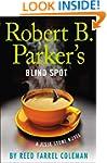 Robert B. Parker's Blind Spot (A Jess...