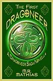 The First Dragoneer (Introductory Novella) (Dragoneers Saga Book 0)