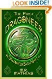 The First Dragoneer (Introductory Novella) (Dragoneers Saga Book 0)