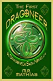 The First Dragoneer (A Novella) (The Dragoneers Saga)