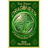 The First Dragoneer (Introductory Novella) (Dragoneers Saga Book 0) ~ M.R. Mathias