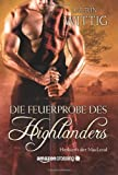img - for Die Feuerprobe des Highlanders (Herkunft der MacLeod) (German Edition) book / textbook / text book