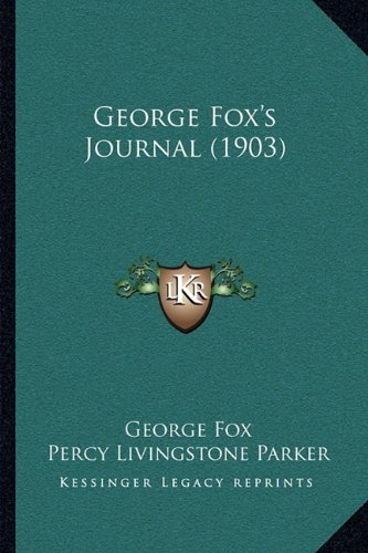 George Fox's Journal (1903)