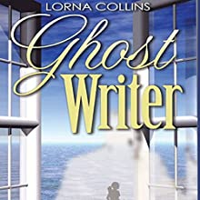 Ghost Writer (       UNABRIDGED) by Lorna Collins Narrated by Jean Ruda Habrukowich