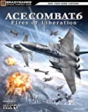 Tim Bogenn Ace Combat 6: Fires of Liberation (Official Strategy Guides (Bradygames))