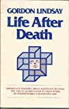 Life After Death (0899850839) by Lindsay, Gordon
