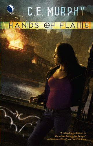Hands of Flame (The Negotiator, Book 3), C.E. MURPHY