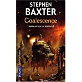 Les Enfants de la destine, Tome 1 : Coalescencepar Stephen Baxter