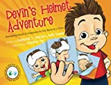 img - for Devin's Helmet Adventure: Reshaping Heads and Imaginations One Band at a Time (Devin & Tristan Give Back) (Volume 1) book / textbook / text book