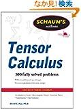Schaums Outline of Tensor Calculus (Schaum's Outline Series)