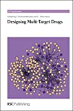 img - for Designing Multi-Target Drugs: RSC (RSC Drug Discovery) book / textbook / text book