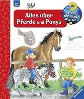 Wieso? Weshalb? Warum? 21: Alles über Pferde und Ponys von Ravensburger Buchverlag