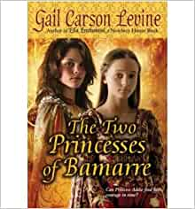 The Two Princesses of Bamarre - Navy General Library ...