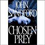 Chosen Prey (       UNABRIDGED) by John Sandford Narrated by Richard Ferrone