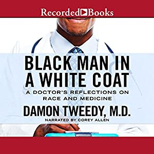 Black Man in a White Coat Audiobook