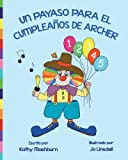 img - for Un Payaso Para El Cumplea os De Archer (Spanish Edition) book / textbook / text book