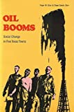 img - for Oil Booms: Social Change in Five Texas Towns book / textbook / text book