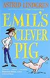 Emil's Clever Pig (0192727567) by Lindgren, Astrid