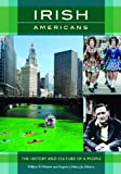 img - for Irish Americans: The History and Culture of a People book / textbook / text book