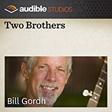 Two Brothers: A Middle Eastern Folktale  by Bill Gordh Narrated by Bill Gordh
