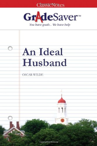 an ideal husband essay questions gradesaver essay questions an ideal husband study guide