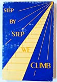 Step by Step We Climb (Step By Step Series)