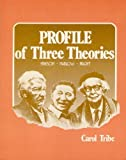 img - for Profile of Three Theories: Erikson, Maslow, Piaget by Carol Tribe (1982-10-02) book / textbook / text book