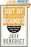 Out Of Bounds: Inside the NBA's Cultu...
