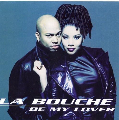 La Bouche - Be My Lover (US Version) (CD, Maxi) - Zortam Music