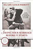 img - for Saving Your Marriage Before It Starts: Seven Questions to Ask Before and After You Marry book / textbook / text book