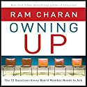 Owning Up: The 14 Questions Every Board Member Needs to Ask (       UNABRIDGED) by Ram Charan Narrated by Scott Peterson
